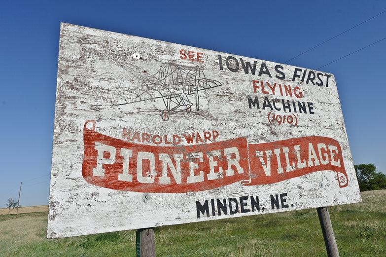 Old Roadside Sign: Iowa's First Flying Machine @ Pioneer Village in Minden, NE
